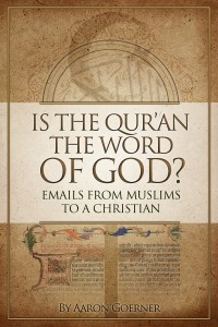 "Advertisement for the book, ""Is the Quran the Word of God?"" A Christian and Muslim dialogue about the Quran, Christianity, Islam, and the Bible."