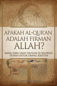 Apakah Al-Quran adalah Firman Allah? (Indonesian)