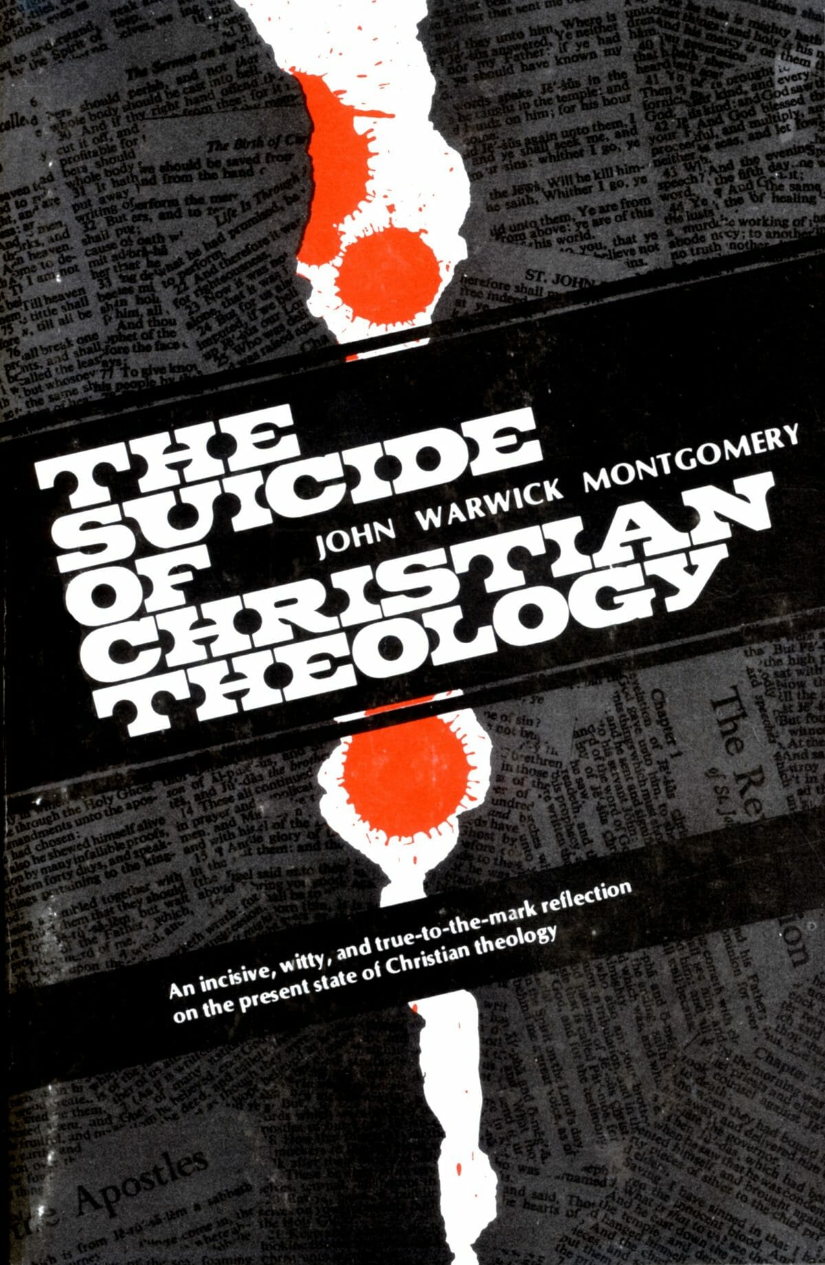 "Photo of John Warwick Montgomery's book, ""The Suicide of Christian Theology"""