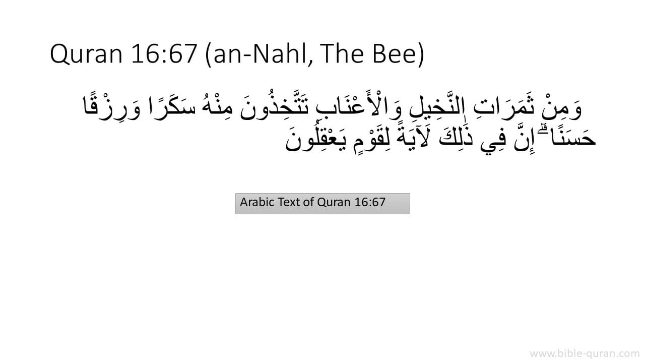 """An image of Quran 16:67, which paraphrased in English says, """"And from the fruits of date-palms and grapevines, you derive sugar and wholesome food. In this is a sign for people who understand.."""""""