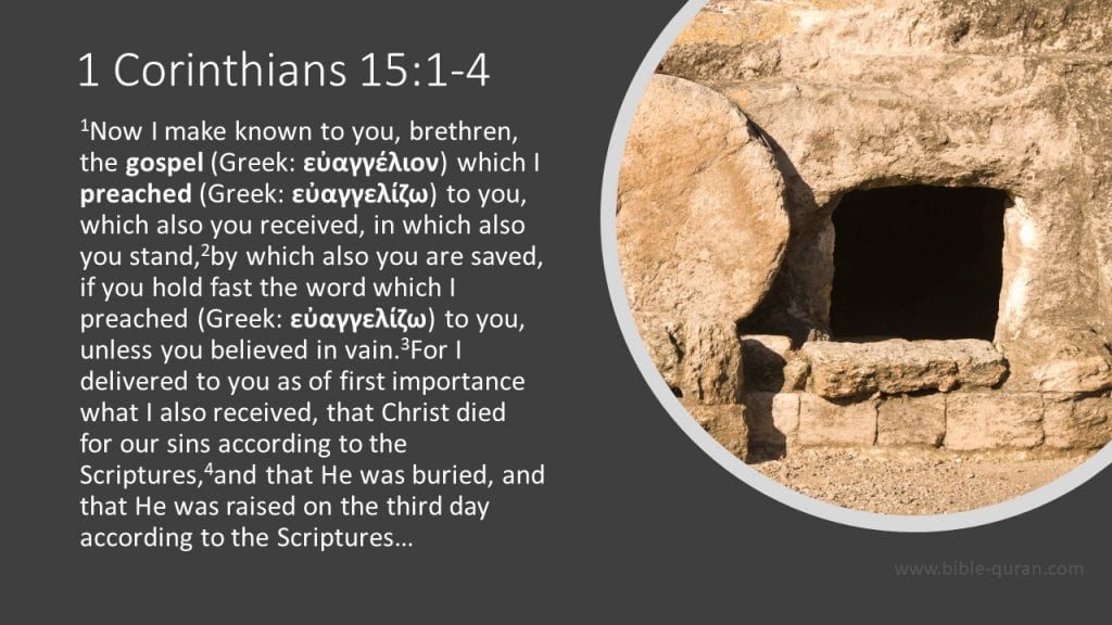 "An image of an open and empty tomb and a quote from the biblical text of 1 Corinthians 15:1-4 which says, ""Now I make known to you, brethren, the gospel (Greek: εὐαγγέλιον) which I preached (Greek: εὐαγγελίζω) to you, which also you received, in which also you stand,by which also you are saved, if you hold fast the word which I preached (Greek: εὐαγγελίζω) to you, unless you believed in vain. For I delivered to you as of first importance what I also received, that Christ died for our sins according to the Scriptures,and that He was buried, and that He was raised on the third day according to the Scriptures…"""