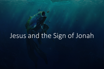 "Picture of a large fish with its mouth open and the words, ""Jesus and the Sign of Jonah"""