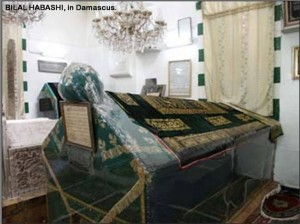 Grave of Bilal Habashi. The torture of Bilal for his Muslim beliefs is famous in the history of Islam.