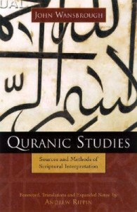 Quranic Studies written by John Wansbrough