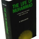"Translation of Ibn Ishaq's ""Life of Muhammad"" by Professor Alfred Guillaume."