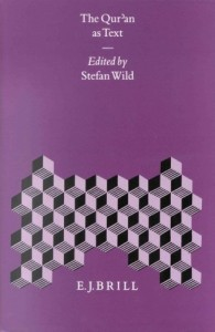 The Quran as Text edited by Stefan Wild
