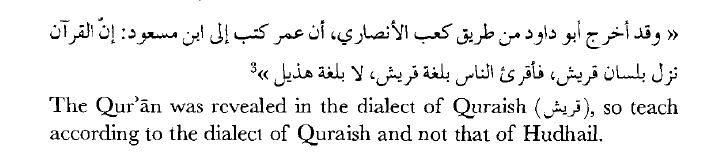 Umar's rebuke of Ibn Masud that the Quran was revealed in the dialect of Quraish.